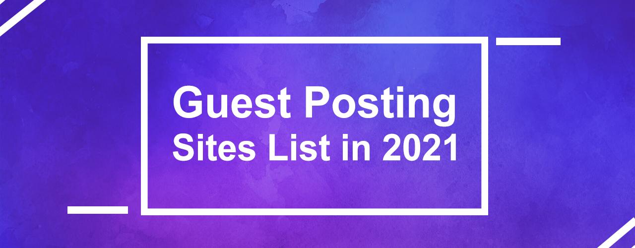 Guest Posting Sites List